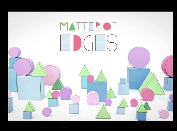 Matter of edges